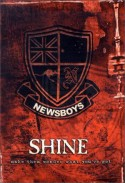 Newsboys (Ed./Hrsg.) - ''Shine: Make Them Wonder What You've Got'' (2002)