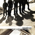 Newsboys - ''He reigns (single)'' (2003)