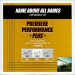 Newsboys - ''name above all names [Premiere Performance Plus]'' (2004)