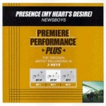 Newsboys - ''presence (my heart's desire) [Premiere Performance Plus]'' (2004)
