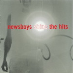 Newsboys - ''shine the hits'' (2000)