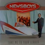 Newsboys - ''take me to your leader (single)'' (1996)