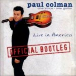 Paul Colman - ''live in America - official bootleg'' (2000)