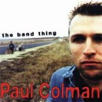 Paul Colman - ''the band thing'' (1997)