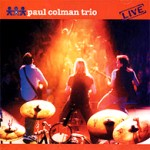 Paul Colman Trio - ''pc3 live'' [USA compilation] (2002)