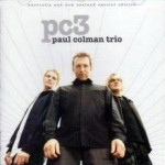 Paul Colman Trio - ''new map of the world'' [Australian/New Zealand edition] (2002)
