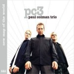 Paul Colman Trio - ''new map of the world'' [U.S. edition] (2002)