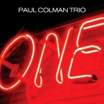Paul Colman Trio - ''one'' [U.S. edition] (2003)