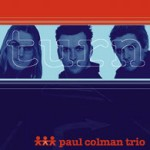 Paul Colman Trio - ''turn'' (2000)